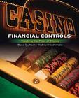 Casino Financial Controls: Tracking the Flow of Money (Casino Management Essentials) Cover Image