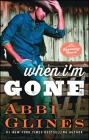 When I'm Gone: A Rosemary Beach Novel (The Rosemary Beach Series #11) Cover Image