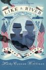Like a River: A Civil War Novel Cover Image