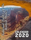 National Parks of the United States Calendar 2020: Scenery from Our Country's Most Beautiful and Treasured Places Cover Image