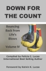 Down for the Count: Bouncing Back from Life's Blows Cover Image