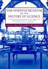 The Whipple Museum of the History of Science: Instruments and Interpretations, to Celebrate the 60th Anniversary of R. S. Whipple's Gift to the Univer Cover Image