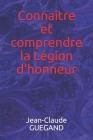 Connaître et comprendre la Légion d'honneur Cover Image