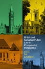 British and Canadian Public Law in Comparative Perspective Cover Image