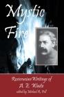 Mystic Fire: Rosicrucian Writings Of A. E. Waite Cover Image