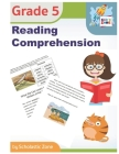 Reading Comprehension, Grade 5: Daily Reading Workbook for Classroom and Home, Reading Comprehension and Phonics Practice, School Level Activities (Skill Builders #5) Cover Image