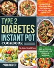 Type 2 Diabetes Instant Pot Cookbook Cover Image