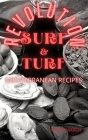 SURF & TURF REVOLUTION mediterranean recipes Cover Image