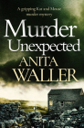 Murder Unexpected: A Gripping Murder Mystery Cover Image