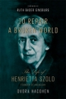 To Repair a Broken World: The Life of Henrietta Szold, Founder of Hadassah Cover Image