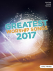 Greatest Worship Songs 2017 Songbook Cover Image
