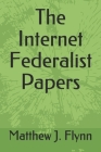 The Internet Federalist Papers Cover Image