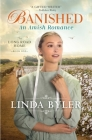 Banished: An Amish Romance (The Long Road Home) Cover Image