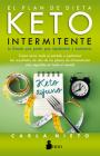 El Plan de Dieta Keto Intermitente Cover Image