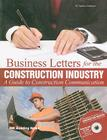 Business Letters for the Construction Industry: A Guide to Construction Communication [With CDROM] Cover Image