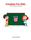 Croatian For Kids Cover Image