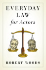 Everyday Law for Actors Cover Image