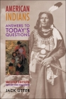 American Indians: Answers to Today's Questions Cover Image