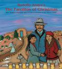 Rudolfo Anaya's The Farolitos of Christmas:  With