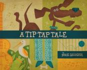 A Tip Tap Tale Cover Image