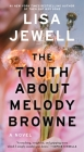 The Truth About Melody Browne: A Novel Cover Image