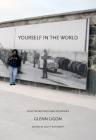 Yourself in the World: Selected Writings and Interviews Cover Image