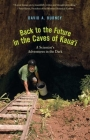 Back to the Future in the Caves of Kaua'i: A Scientist's Adventures in the Dark Cover Image