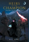 Heirs of the Champion: The Well of Magic, Book 1 Cover Image