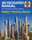 Skyscraper Manual: From concepts to construction methods (Builders' Workshop Manual) Cover Image