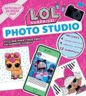 L.O.L. Surprise! Photo Studio: (L.O.L. Gifts for Girls Aged 5+, LOL Surprise, Instagram Photo Kit, 12 Exclusive Surprises, 4 Exclusive Paper Dolls) Cover Image
