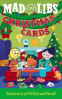 Christmas Cards Mad Libs: Fun Cards to Fill Out and Send Cover Image