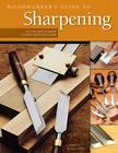 Woodworker's Guide to Sharpening Cover Image