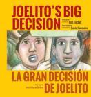 Joelito's Big Decision/La Gran Decision de Joelito Cover Image