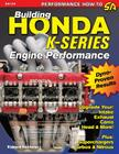 Building Honda K-Series Engine Performance Cover Image