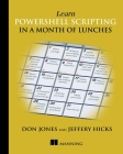 Learn Powershell Scripting in a Month of Lunches Cover Image
