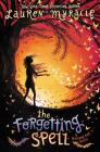The Forgetting Spell (Wishing Day - Trilogy) Cover Image