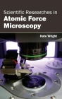 Scientific Researches in Atomic Force Microscopy Cover Image
