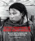 Tattoo Traditions of Native North America: Ancient and Contemporary Expressions of Identity Cover Image
