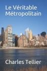 Le Véritable Métropolitain Cover Image