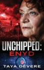 Unchippedː Enyd Cover Image