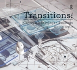 Transitions: Concepts + Drawings + Buildings (Design Research in Architecture) Cover Image