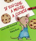 If You Give a Mouse a Cookie Big Book (If You Give...) Cover Image
