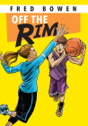 Off the Rim (All-Star Sports Stories: Basketball) Cover Image