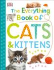 The Everything Book of Cats and Kittens (Everything About Pets) Cover Image