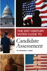 The 21st Century Voter Guide to Candidate Assessment Cover Image