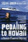 Pedaling to Hawaii: A Human-Powered Odyssey Cover Image