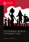 The Routledge Handbook of Refugees in India Cover Image
