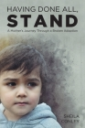 Having Done All, STAND: A Mother's Journey Through a Broken Adoption Cover Image