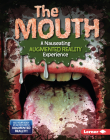 The Mouth (a Nauseating Augmented Reality Experience) Cover Image