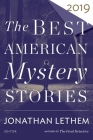 The Best American Mystery Stories 2019 (The Best American Series ®) Cover Image